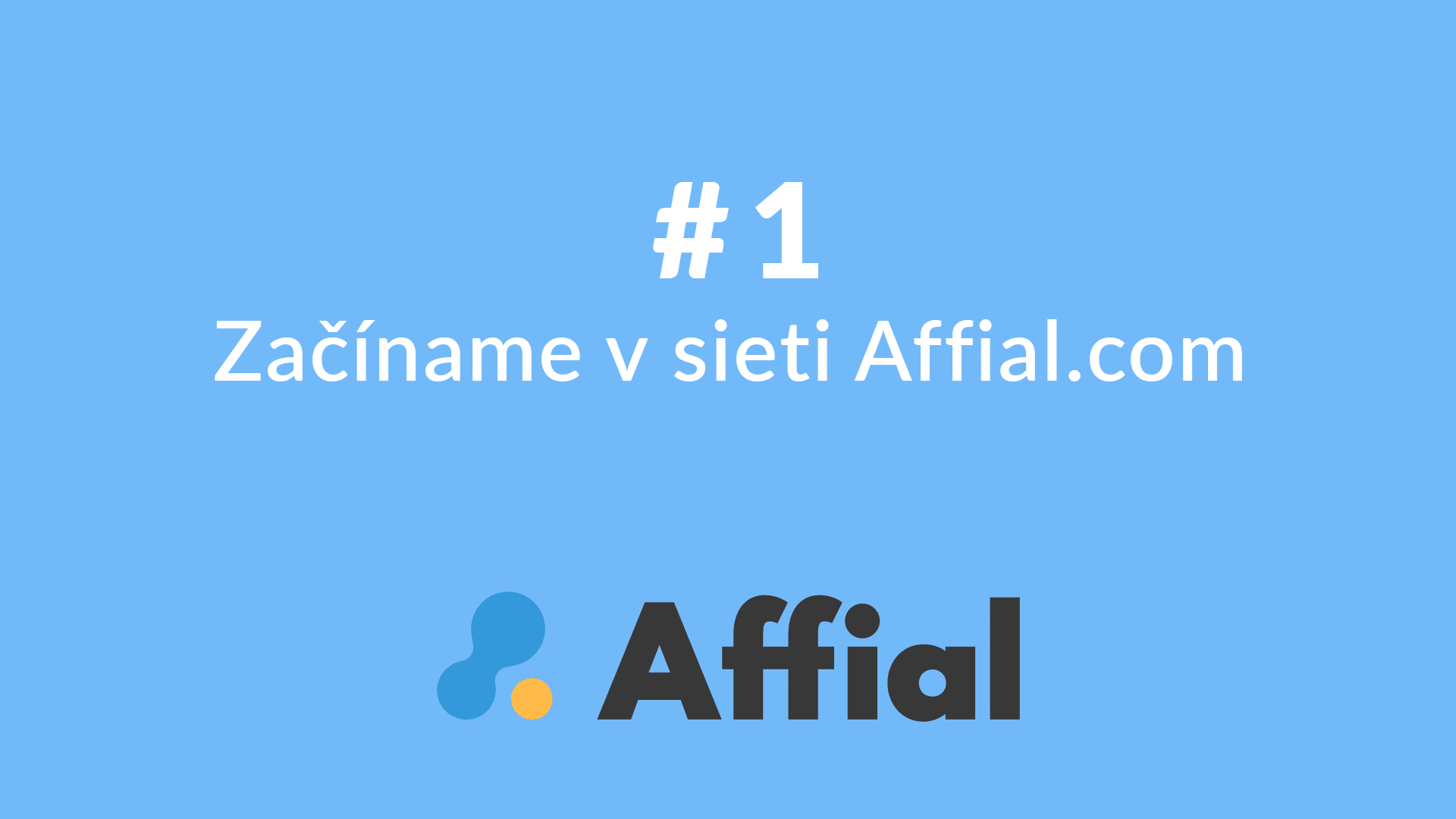 Affial Univerzita 1 - Začíname v sieti Affial