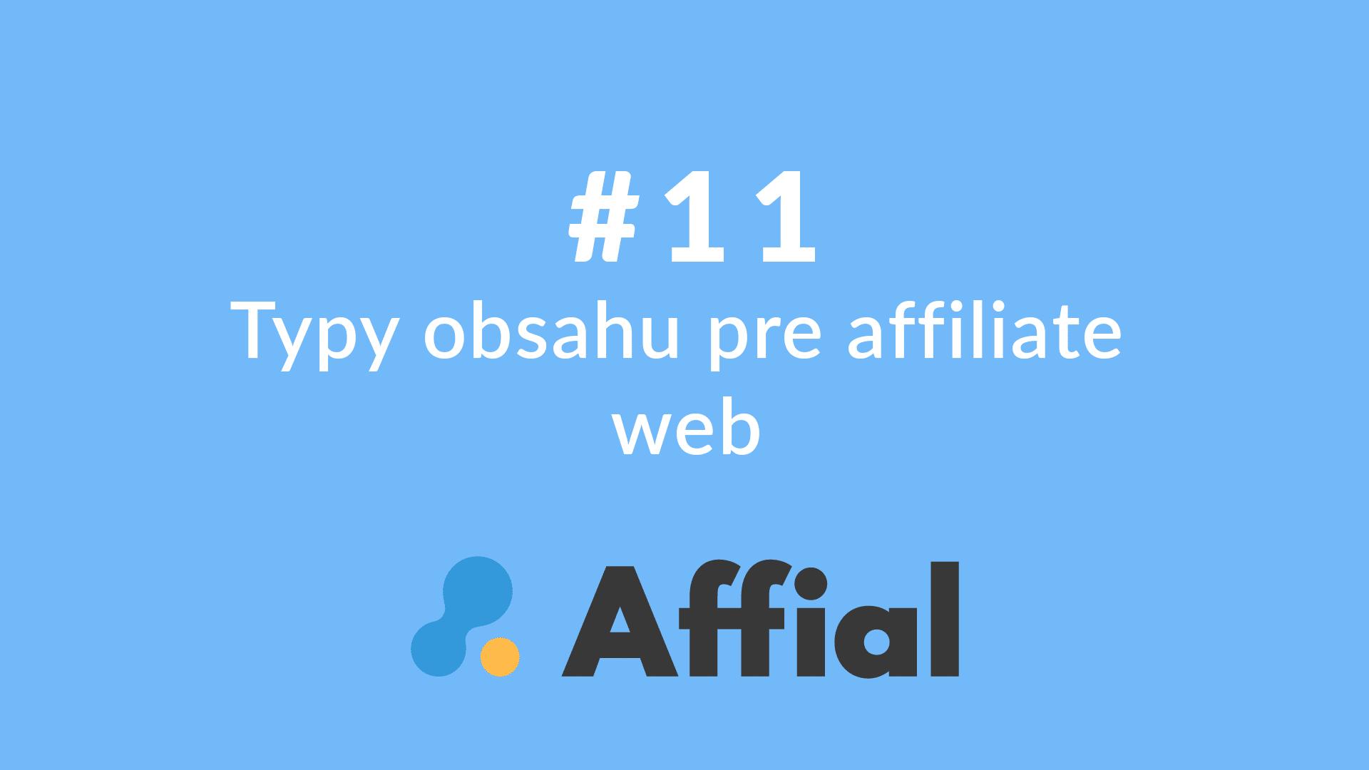 Affial Univerzita 11 - Typy obsahu pre affiliate web