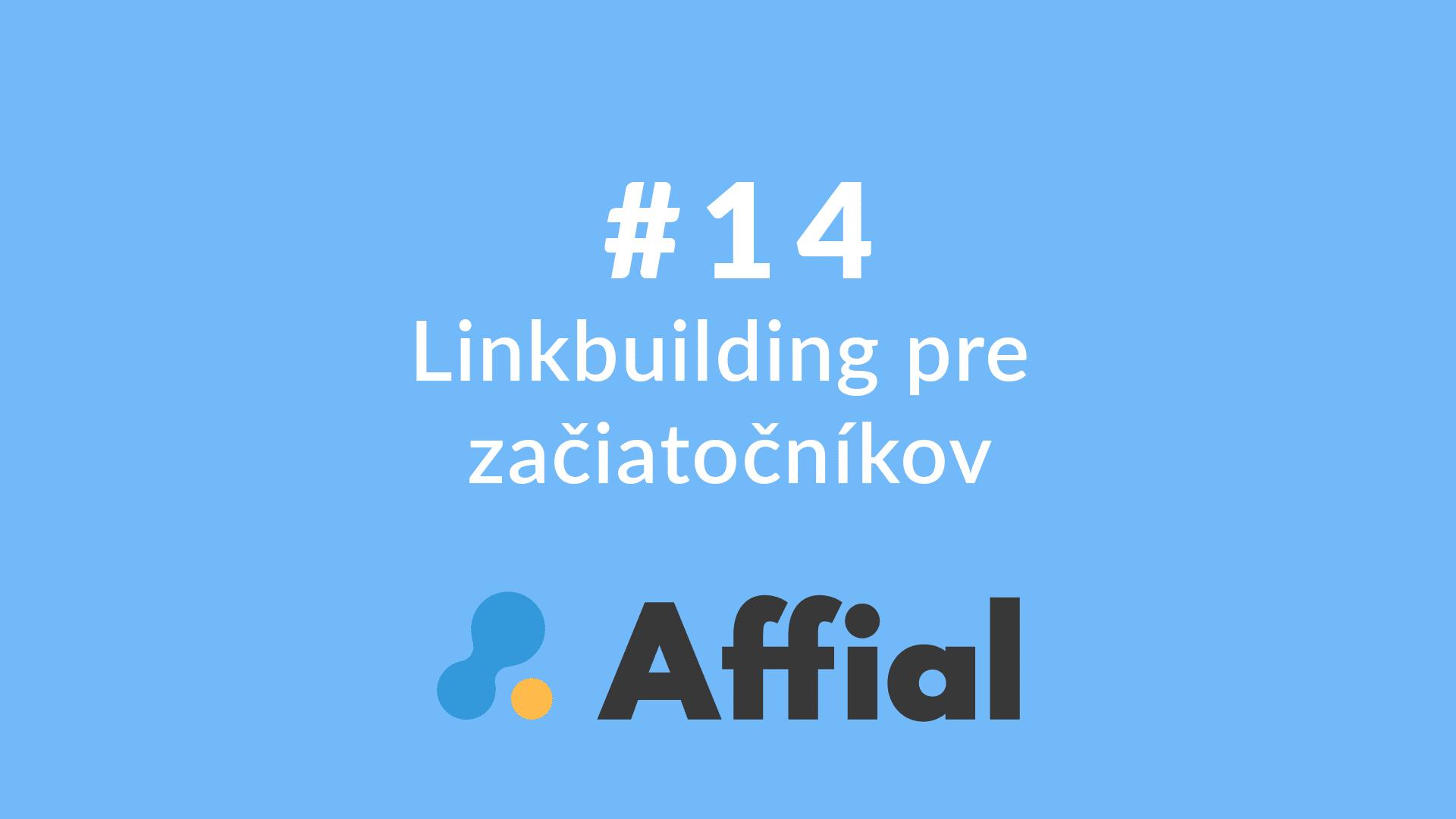 Affial Univerzita 14 - Linkbuilding