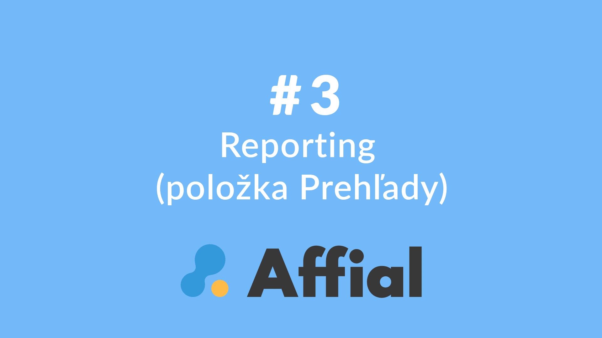 Affial Univerzita 3 - Reporting