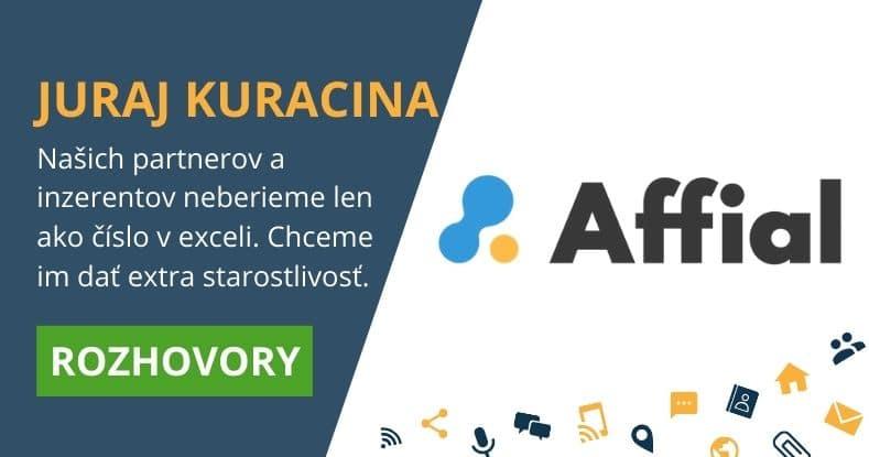 juraj kuracina rozhovor o Affial.com