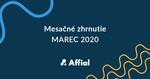 Mesačné zhrnutie marec 2020