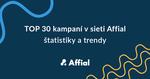 TOP 30 kampaní v siete Affial
