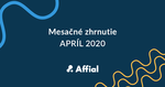 mesačné zhrnutie apríl 2020