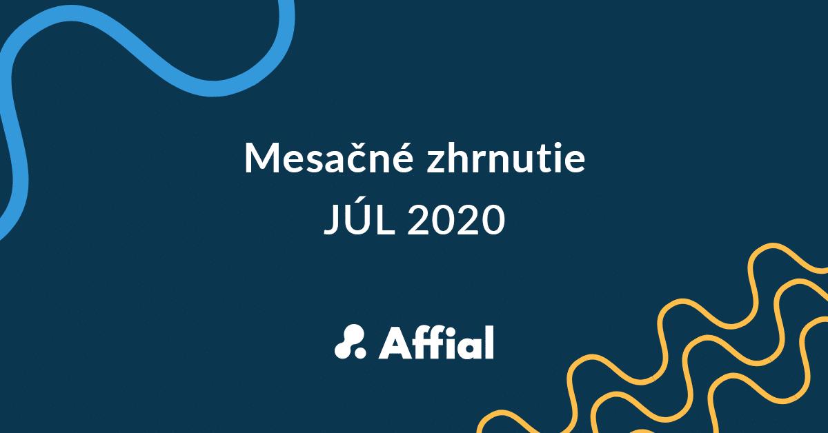 Mesačné zhrnutie júl 2020