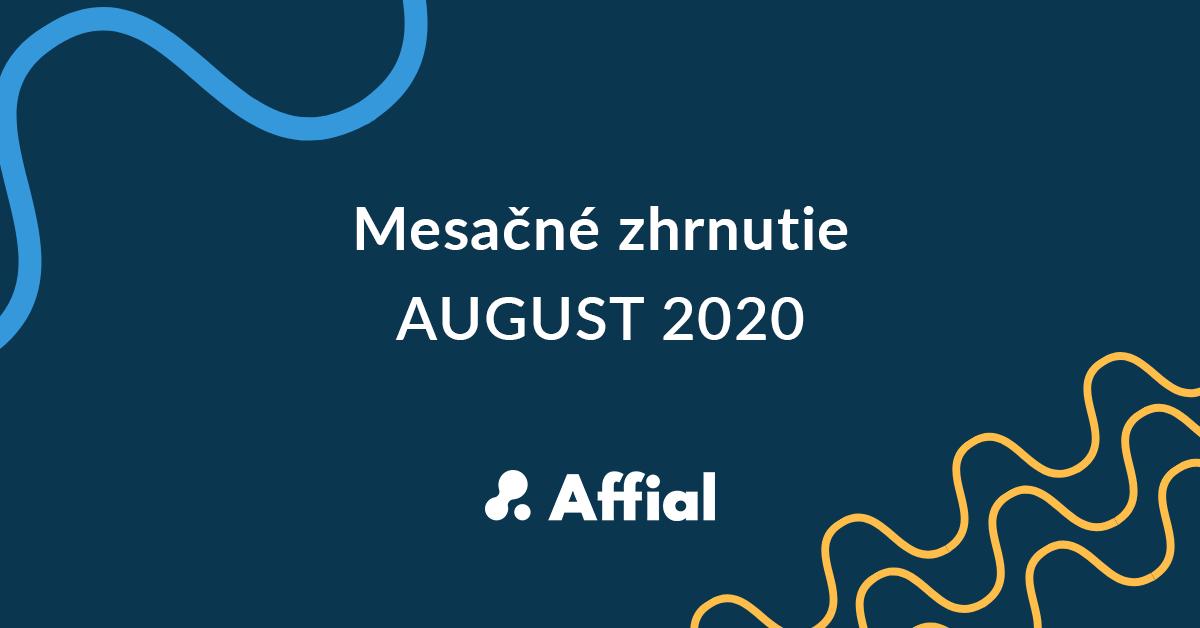 Mesačné zhrnutie august 2020