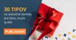 30 tipov na vianočné darčeky
