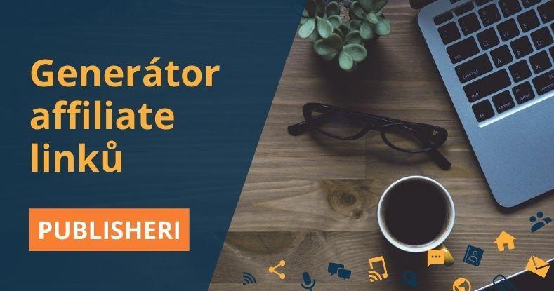 Generátor affiliate odkazů