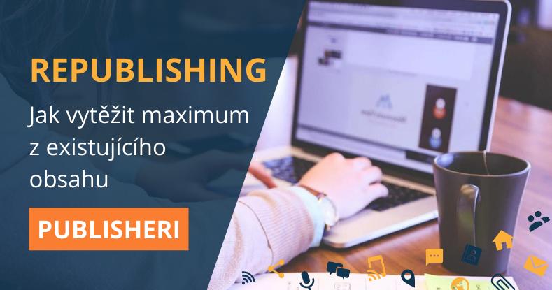 Republishing - Jak zvýšit návštěvnost